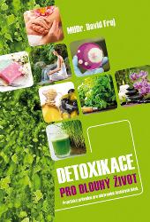 David Frej - Detoxikace pro dlouhý život