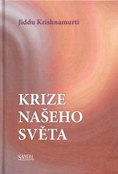 Jiddu Krišnamurtí - Krize našeho světa