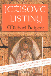 Michael Baigent - Ježišove listiny