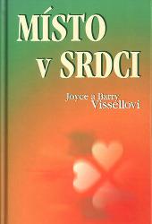 Barry Vissell, Joyce Vissell - Místo v srdci