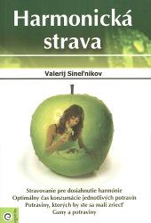 Valerij Sinelnikov -  Harmonická strava